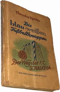 Theodor Krein: Die blau-weißen Fußballknappen